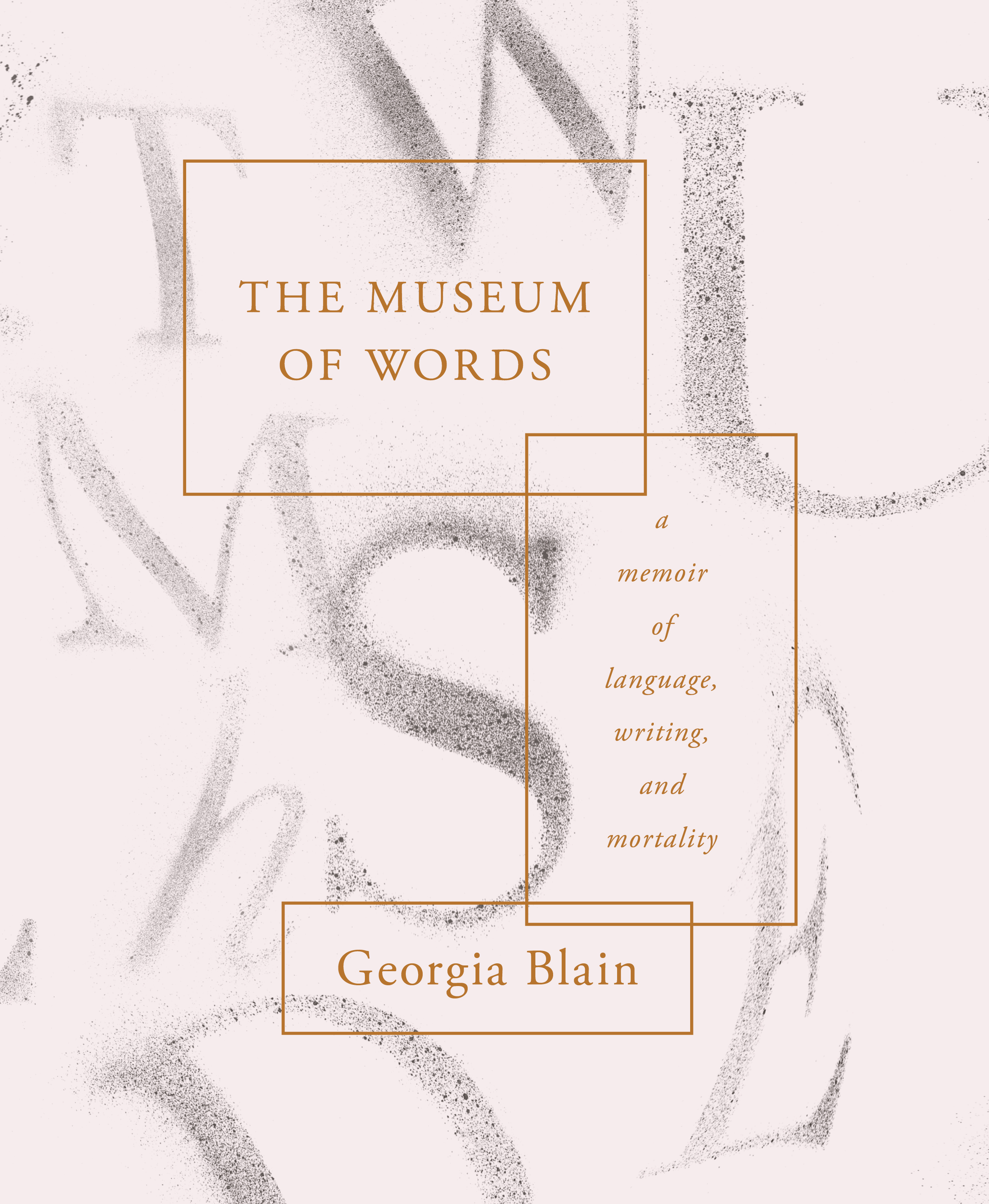 Museum of words shortlisted for indie awards news scribe georgia blains final book the museum of words a memoir of language writing and mortality has been shortlisted for the indie book awards 2018 ccuart Choice Image